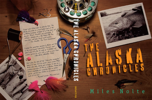 The Alaska Chronicles (Hatches Magazine Pic)