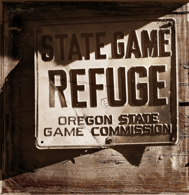 Photography-State Game Refuge-Oregon-old sign-SwittersB