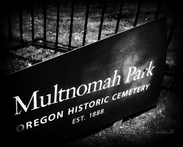 Multnomah Park Cemetery-sign-Holgate-SwittersB