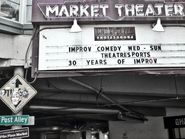 theater, improv, Pike's Place, SwitterB, sign