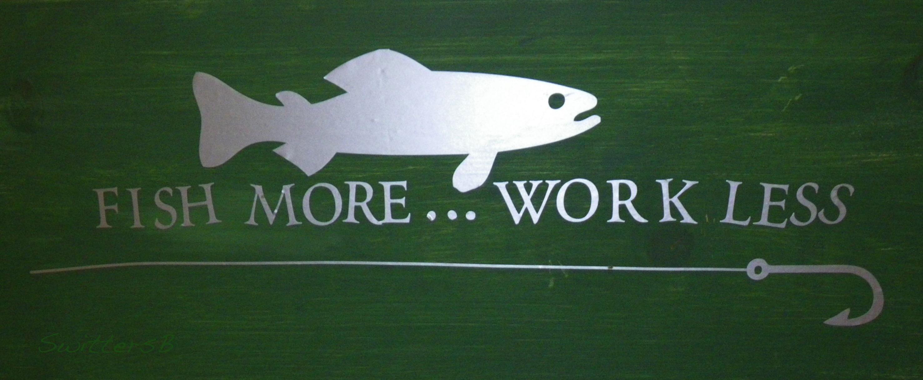 Fish More-sayings-SwittersB
